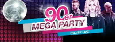 90er Mega Party mit Sylver - 22.04.2017