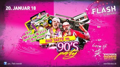 Bad Taste vs. 90's Party | im Club HipHop - 20.01.2018