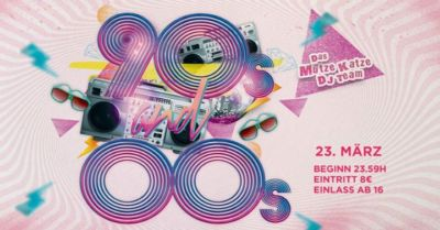 90s and 00s Party// Mütze Katze DJ-Team - 23.03.2018