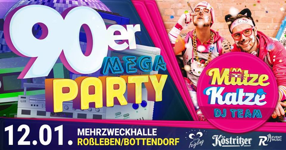 Back to the 90´s mit Mütze Katze DJ Team – 12.01.2019 – - 12.01.2019