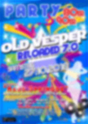 70er, 80er,90er Party Old Vesper Reloaded 7.0 - 27.10.2018