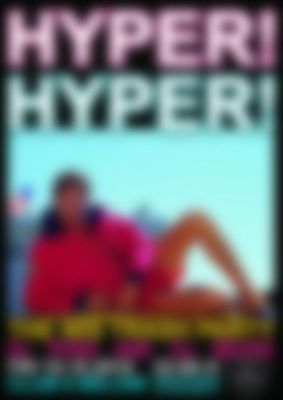 Hyper! Hyper! The 90s Trash Party! - 19.10.2018