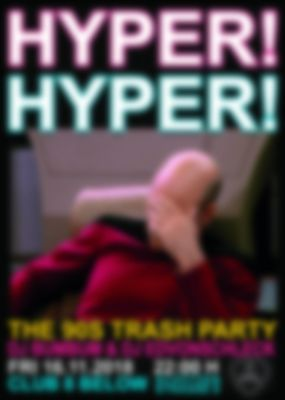 Hyper! Hyper! The 90s Trash Party! - 16.11.2018