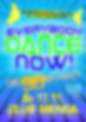 Everybody Dance Now! DIE 90ER PARTY - 17.11.2018