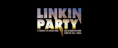Linkin Party • Tribute to Linkin Park and 90s / 2000s Rock Music - 08.02.2019