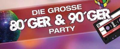 Die Grosse 80er & 90er Party - 19.01.2019
