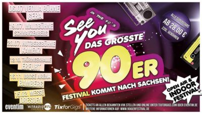 See You in the 90's - das größte 90er Festival - Dresden - 15.02.2020