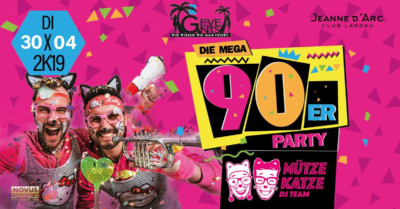 90er & 2000er Party im Club Jeanne d'Arc - 30.04.2019