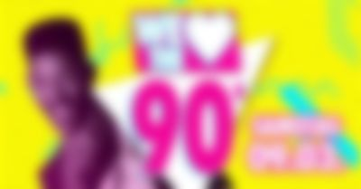 We Love the 90s - 09.03.2019
