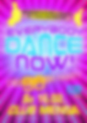 Everybody Dance Now! DIE 90ER PARTY - 16.02.2019