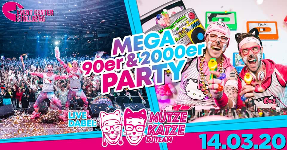 Die Mega 90er & 2000er Party mit MÜTZE KATZE DJ Team | 3 Floors – 14.03.2020 – Event Center Stollberg Stollberg/Erzgeb. - 14.03.2020
